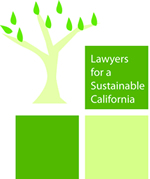 Lawyers for a Sustainable California